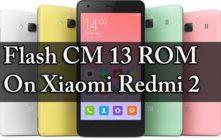 CM 13 ROM On Xiaomi Redmi 2