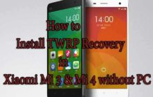 How to Install TWRP Recovery in Xiaomi Mi 3 & Mi 4 without PC