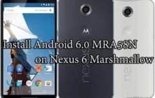 How to Install Android 6.0 MRA58N on Nexus 6 Marshmallow