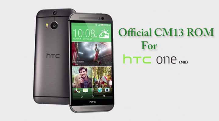 Download & Install Official CM13 ROM For Htc One M8 (2014)