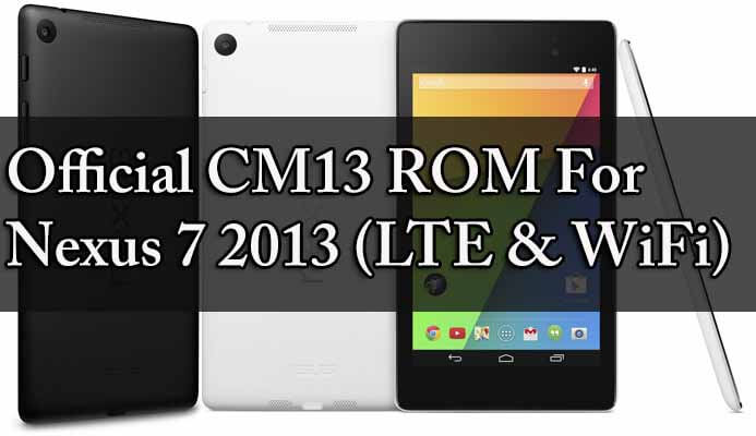 Download & Flash Official CM13 ROM for Nexus 7 2013