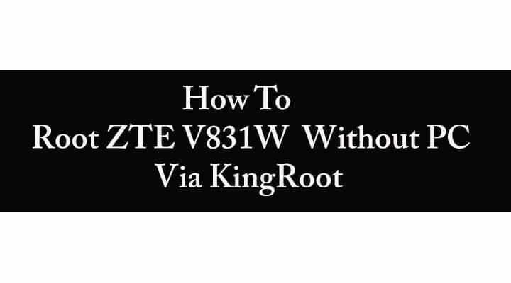 Root ZTE V831W