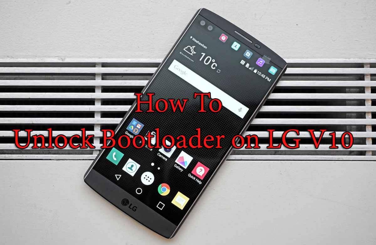 Unlock Bootloader on LG V10