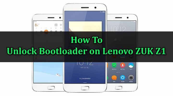 Unlock Bootloader on Lenovo ZUK Z1