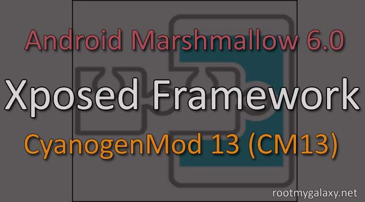 install Xposed Framework on Android Marshmallow 6.0