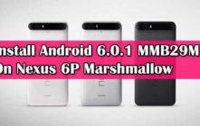 Install Android 6.0.1 MMB29M On Nexus 6P Marshmallow