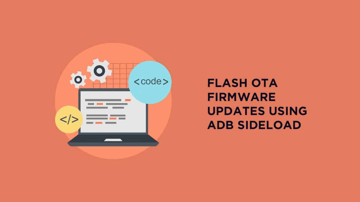 OTA Firmware Updates Using ADB sideload