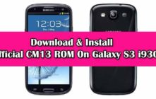 Install Official CM13 ROM On Galaxy S3 i9300