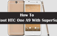 How To Root HTC One A9