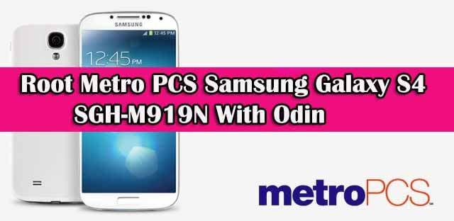 Full Guide to Root Metro PCS Samsung Galaxy S4 SGH-M919N