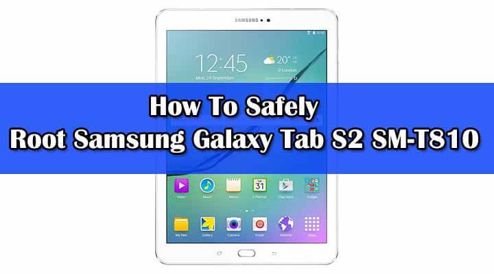 Root Samsung Galaxy Tab S2 SM-T810