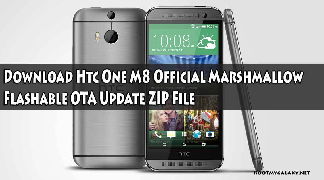 Download Htc One M8 Official Marshmallow Flashable OTA Update ZIP File