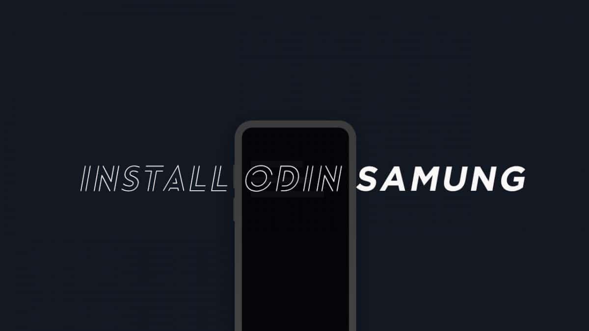 Install TWRP Recovery On Samsung Devices Using Odin