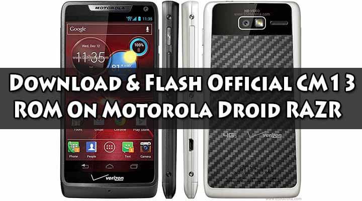 Download Official CM13 ROM On Motorola Droid RAZR
