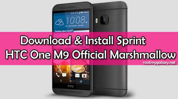 Download Sprint HTC One M9 Official Marshmallow