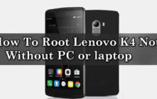 Root Lenovo K4 Note Without PC or laptop