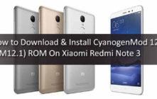 Download & Install CyanogenMod 12.1 On Xiaomi Redmi Note 3