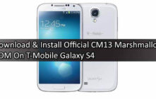Download & Install Official CM13 Marshmallow ROM On T-Mobile Galaxy S4