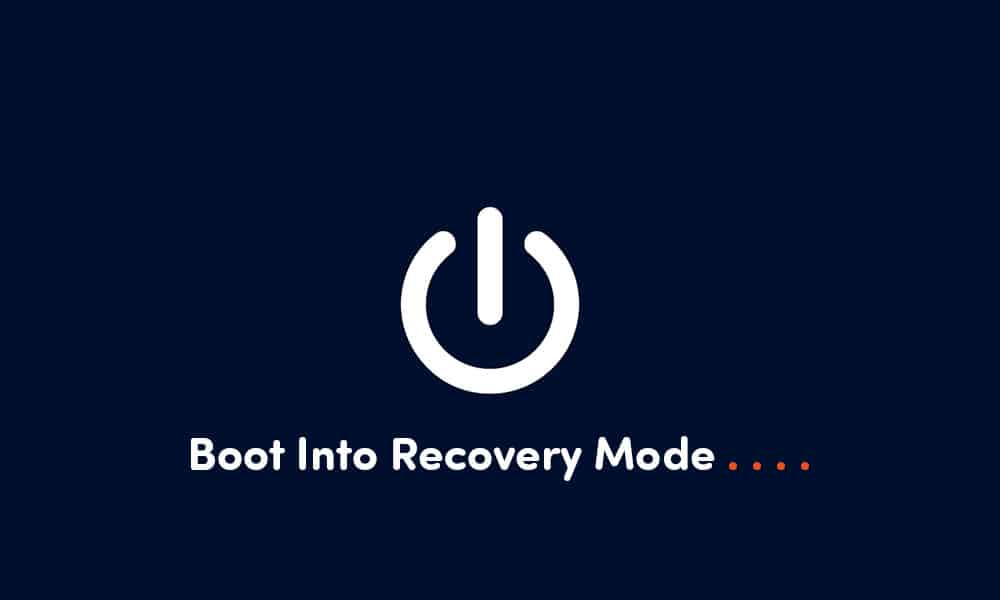 Boot Into Recovery Mode On Android