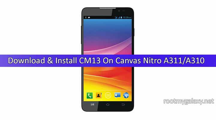 Download & Install CM13 On Micromax Canvas Nitro A311/A310