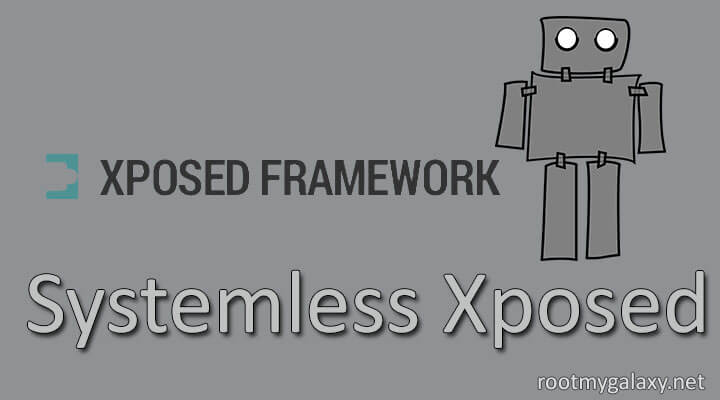 Install Systemless Xposed Framework On Android
