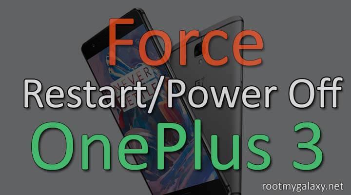 Force Restart OnePlus 3