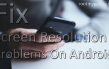 Fix Screen Resolution Problems On Android