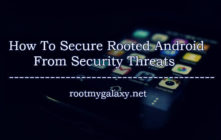 Secure Rooted Android Devices From Security Threats