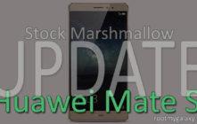Huawei Mate S Stock Marshmallow