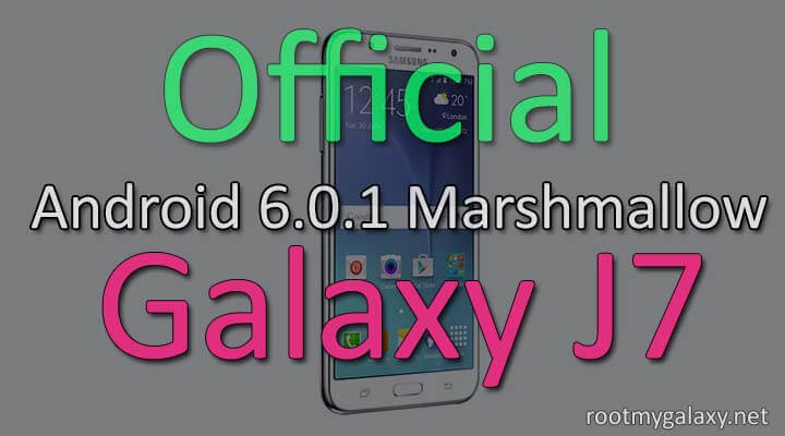 Download & Install Official Marshmallow 6.0.1 On Samsung Galaxy J7