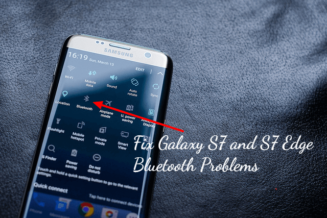 Fix Galaxy S7 and S7 Edge Bluetooth Problems