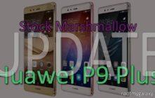 Download Huawei P9 Plus Stock Marshmallow Update
