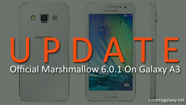 Update Galaxy A3 to Official Marshmallow