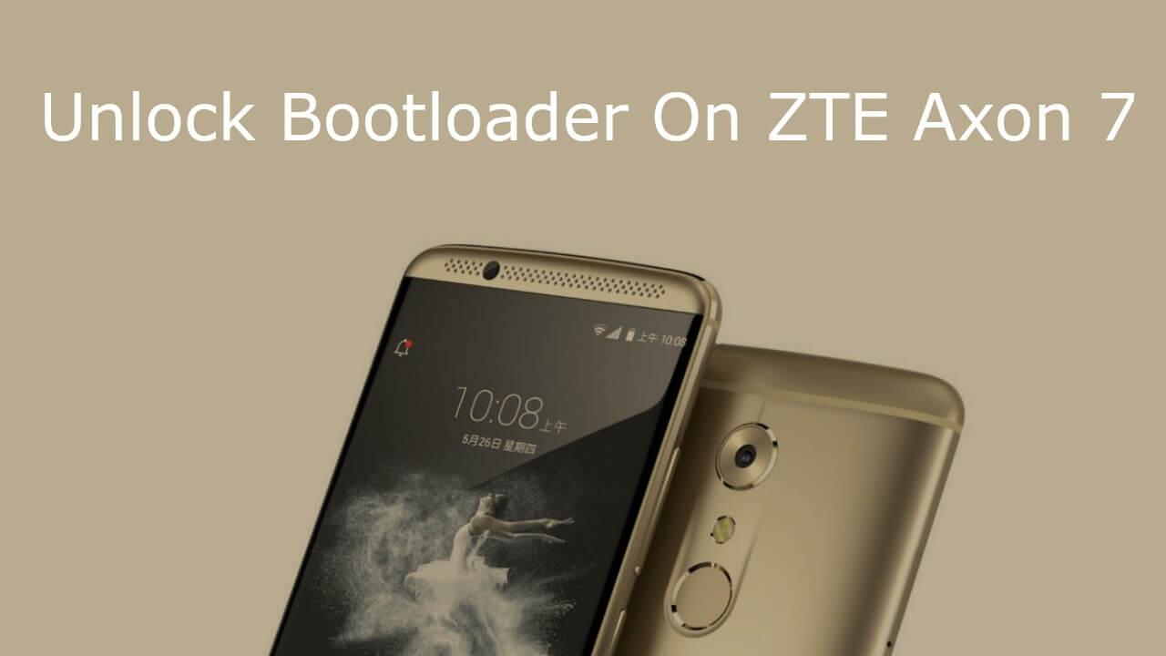 Unlock Bootloader On ZTE Axon 7