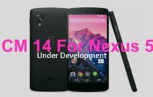 CM14 For Nexus 5 Development status
