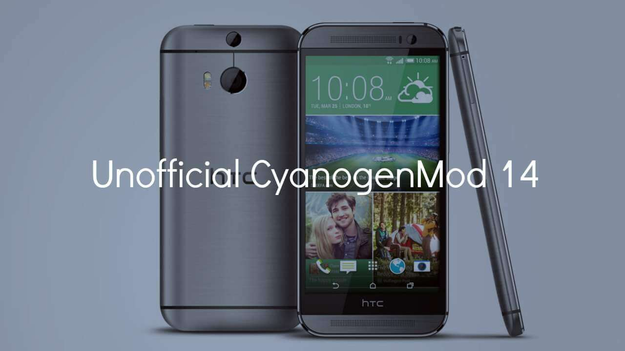 Download & Install CM14 Nougat ROM On HTC One M8 Android 7.0