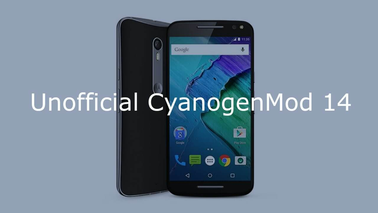 Install CM14 Nougat ROM On Moto X Style Android 7.0