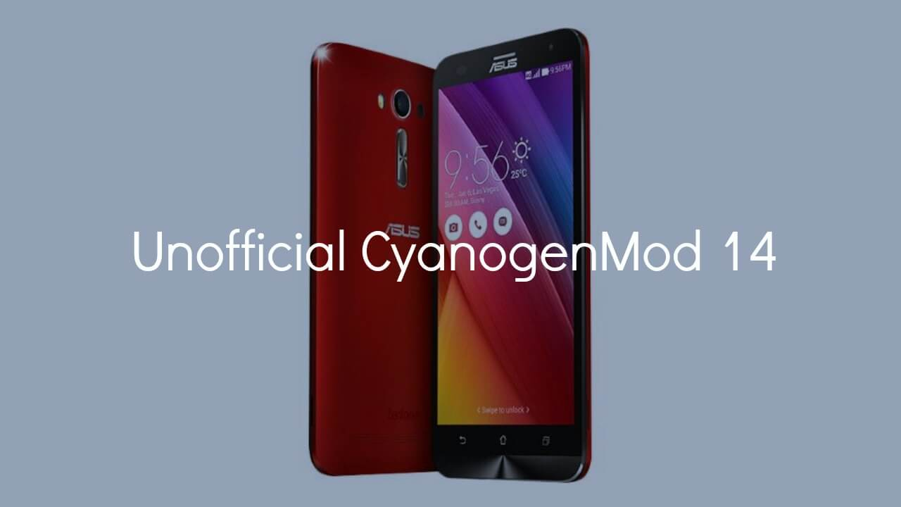 Install CM14 Nougat ROM On Zenfone 2 Laser Android 7.0