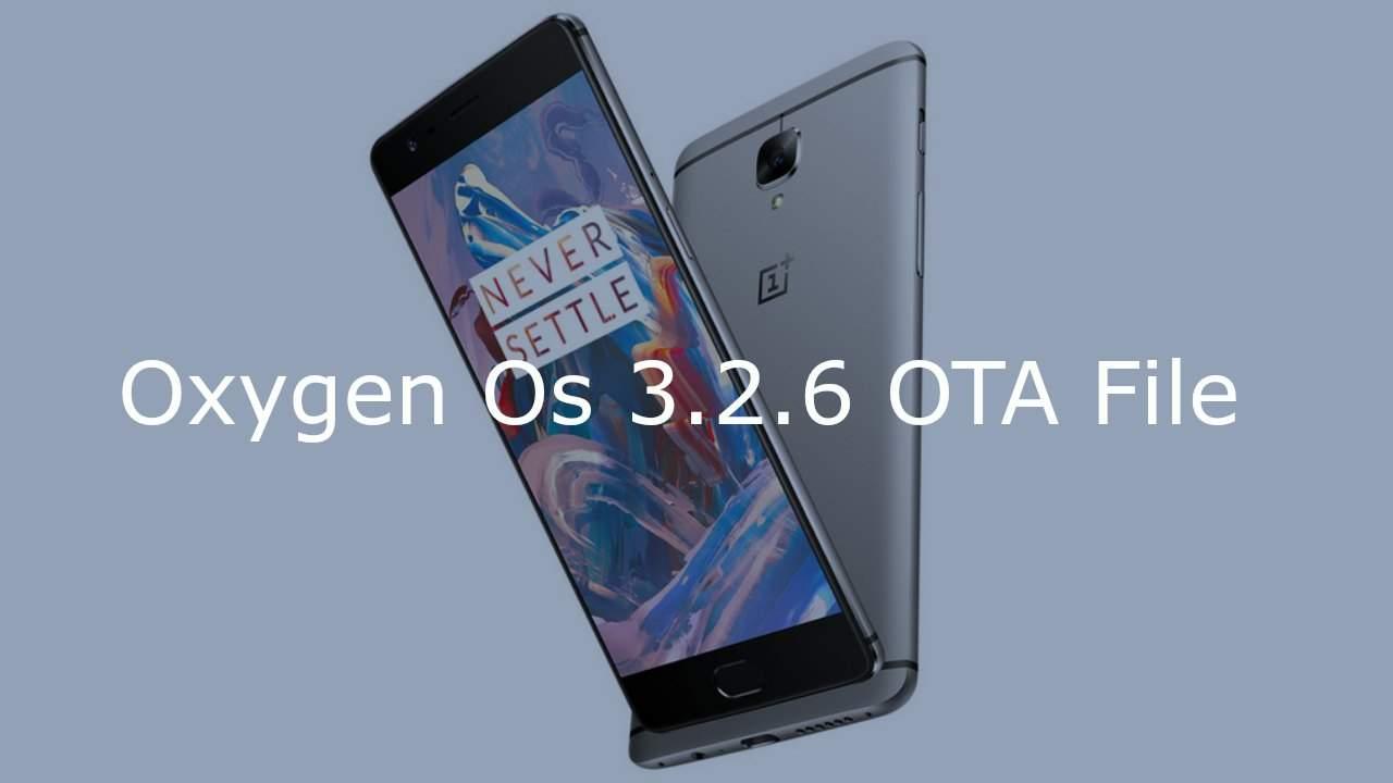 Download & Install OnePlus 3 OxygenOS 3.2.6 Firmware OTA Update