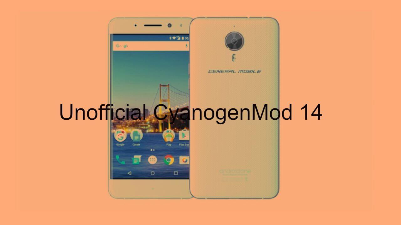 CM14 Nougat ROM On General Mobile GM 5 Plus