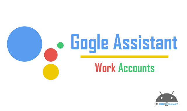 Enable Google Assistant for Work Accounts