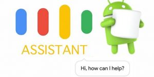 Get Google Assistant on Android Marshmallow 6.0/6.0.1 devices