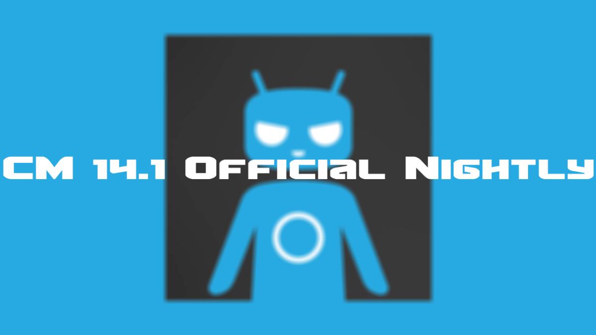 Official CyanogenMod 14.1 Nightly Released