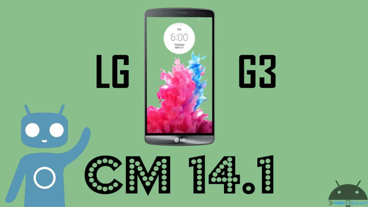 Install Official CM 14.1 on LG G3