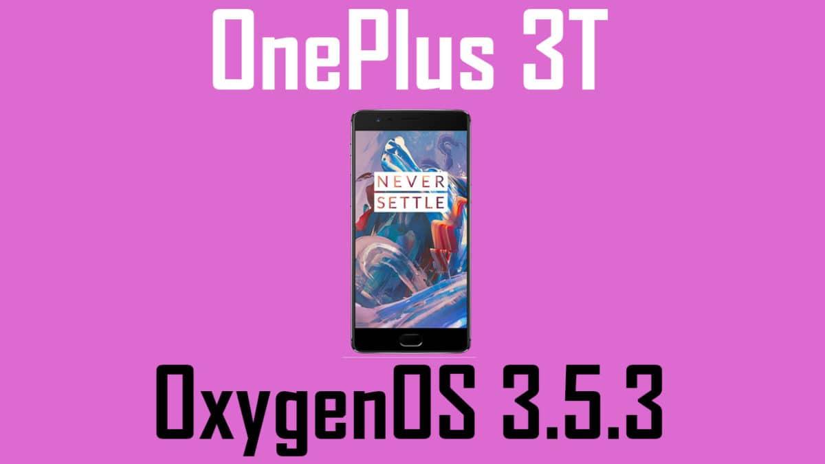OxygenOS 3.5.3 On OnePlus 3T