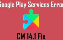 Steps To Fix Google Play Servies Error On CM 14.1