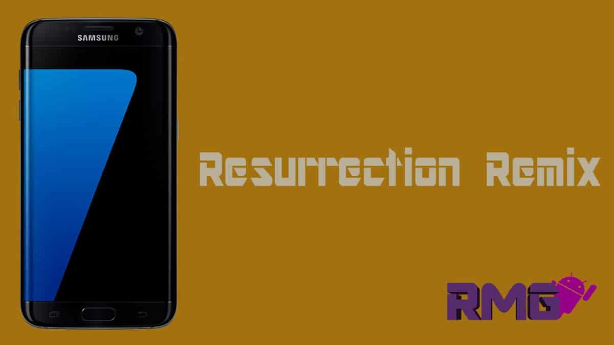 Resurrection Remix on Galaxy S7 Edge