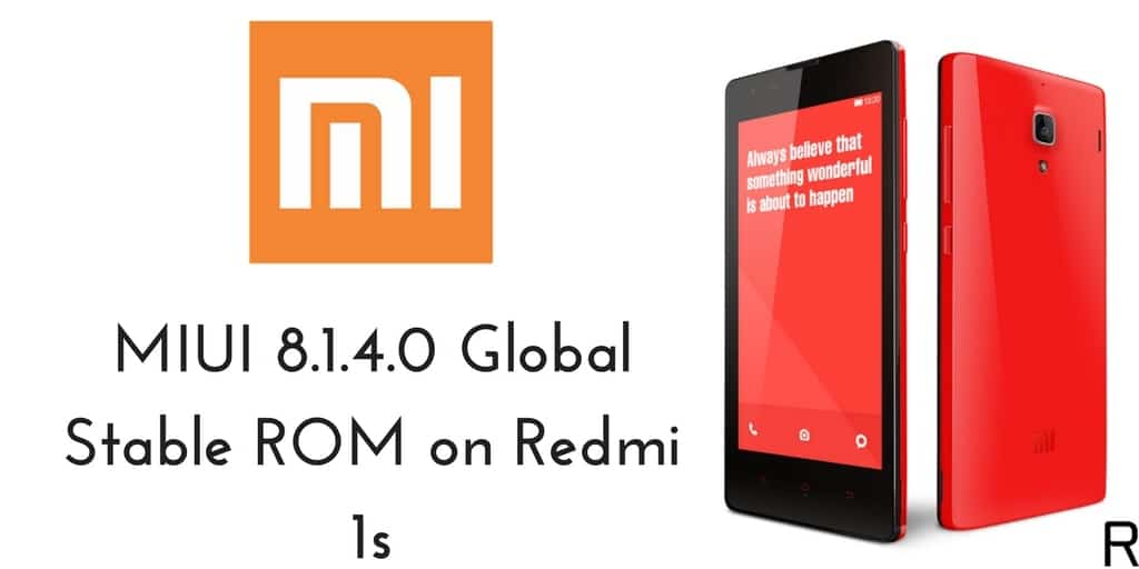 MIUI 8.1.4.0 Global Stable ROM on Redmi 1s