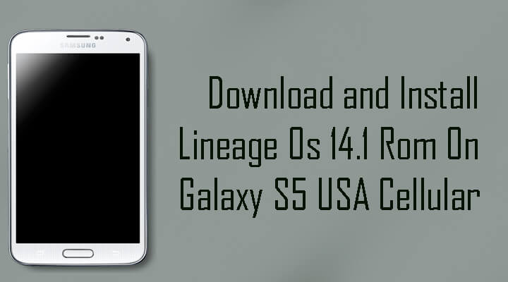 Lineage Os 14.1 Rom On Galaxy S5