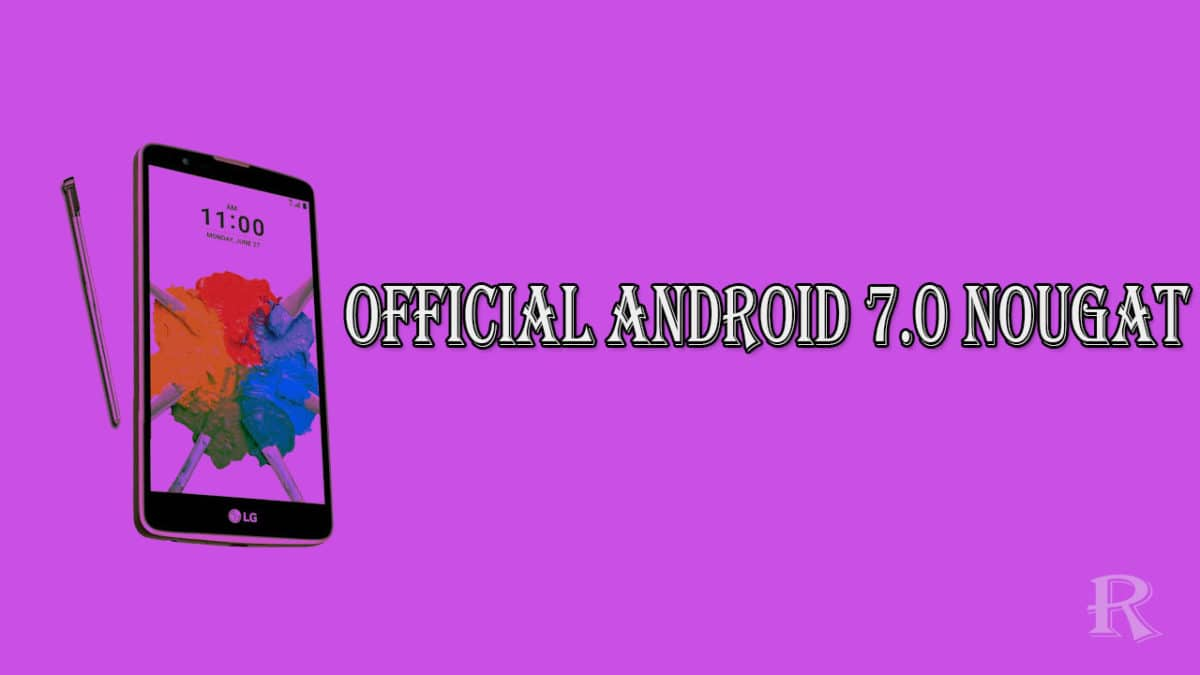 T-Mobile LG Stylo 2 Plus Gets Oficial Android 7.0 Nougat Update